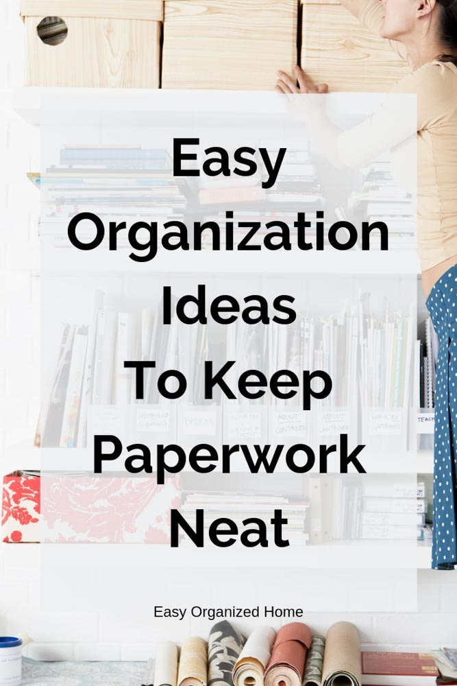 Get your paperwork organized with these easy organization tips. #paperworkorganization #peperworkorganizationideas #paperworkorganizationfilingsystem #organizing #organization #declutter #paperworkstorageideas #homeofficeorganization #deskorganization #homeorganization