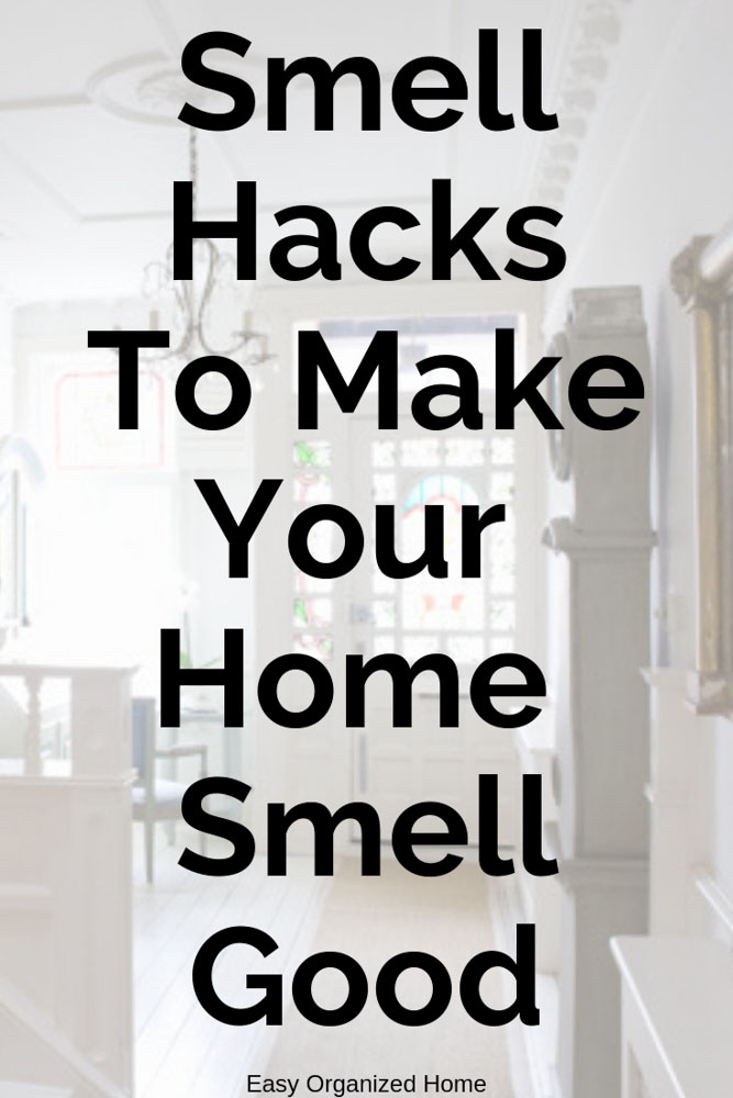 Get rid of bad odors with all our smell hacks. Cleaning tips and more to make your house smell good. #homehacks #smellhacks #cleaninghacks #homecleaning #essentialoils