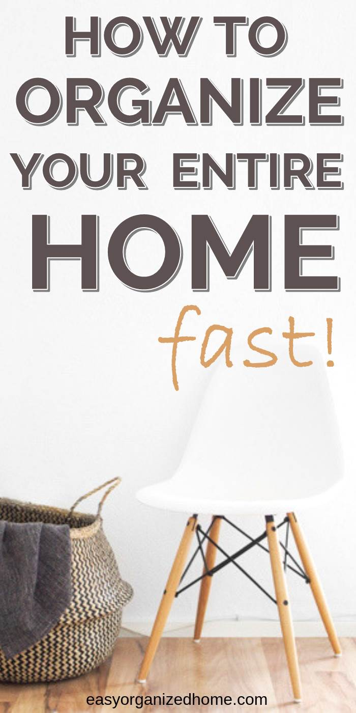 how to organize your entire home fast even when you are feeling overwhelmed #declutter #decluttering #declutteryourhome #declutteringtips #declutteringahouse #organization #organize #organizing #organizationideas