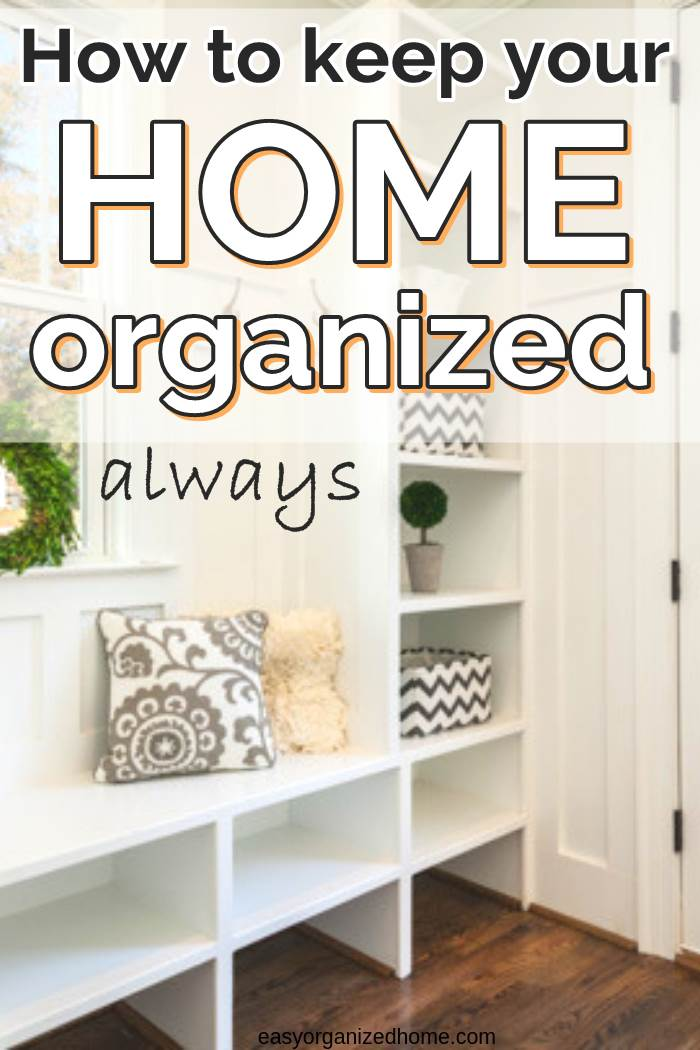 organization ideas and tips to keep your home organized and on track #declutter #decluttering #declutteryourhome #declutteringtips #declutteringahouse #organization #organize #organizing #organizationideas