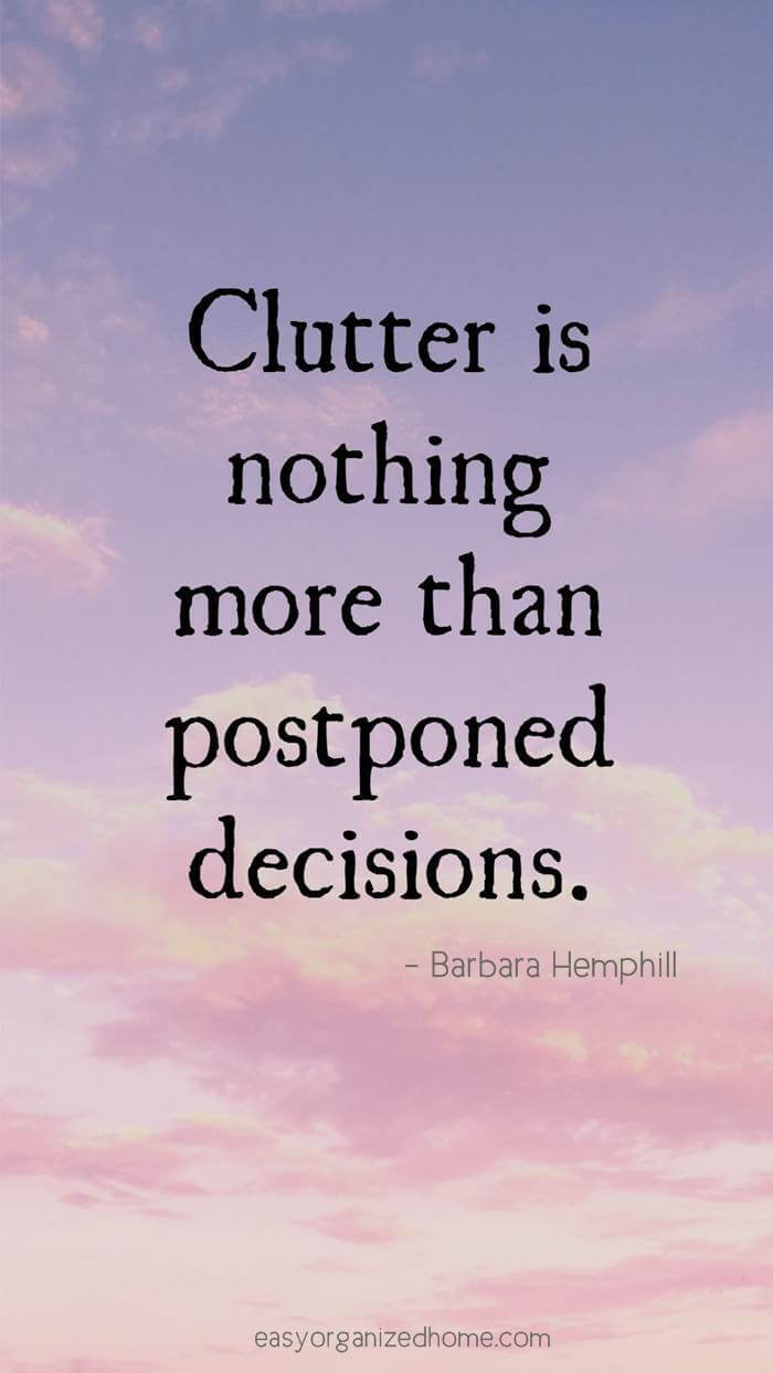 clutter quotes #quote #quoteoftheday #quotestoliveby #quotesinspirational #motivation #motivationalquotes #inspirational #inspirationalquotes #inspirationalwords #organizationquotes #organization #declutteringquotes #decluttering #minimalist #minimalist #minimalistquotes