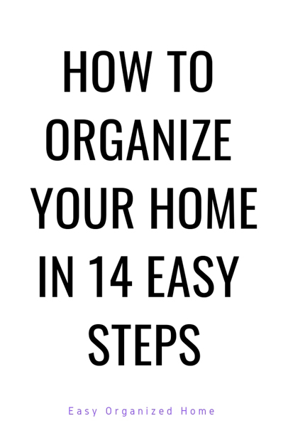 Find out how to organize your home with these easy organization ideas anyone can do. #organization #organizationhacks #organizationtips #organizehome #getorganized #declutter #declutterhome #delcuttering #organizedhome