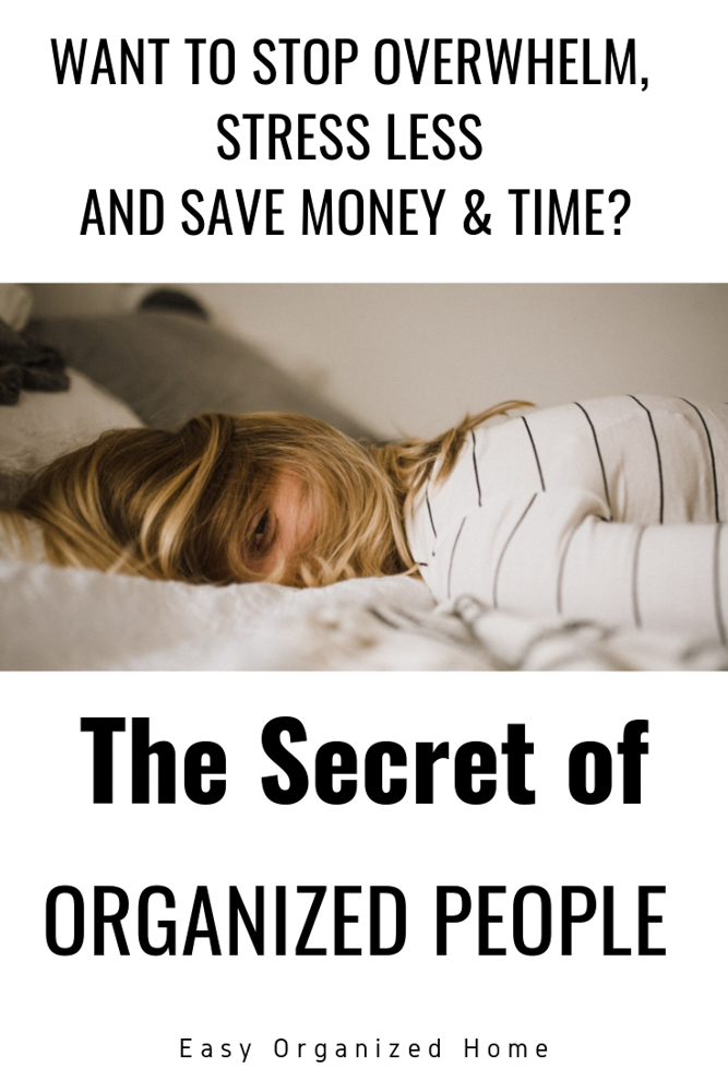Want to know the secret of successful people? Being organized! Find out how you can be more productive, successful and happy with this simple life hack. #organization #professionalorganizer #organized #lifeorganization #homeorganization #getorganized #lifehack