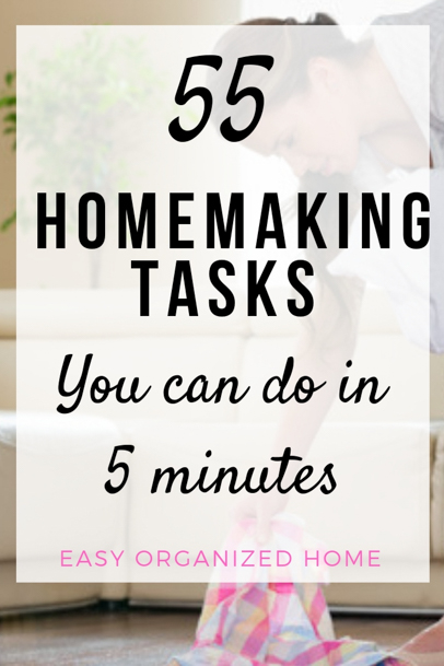 55 ways you can make homemaking easier. Find our simple homemaking tasks you can do in 5 minutes #homemaking #housekeeping #cleaning #homehacks #cleaninghacks #homemakingideas