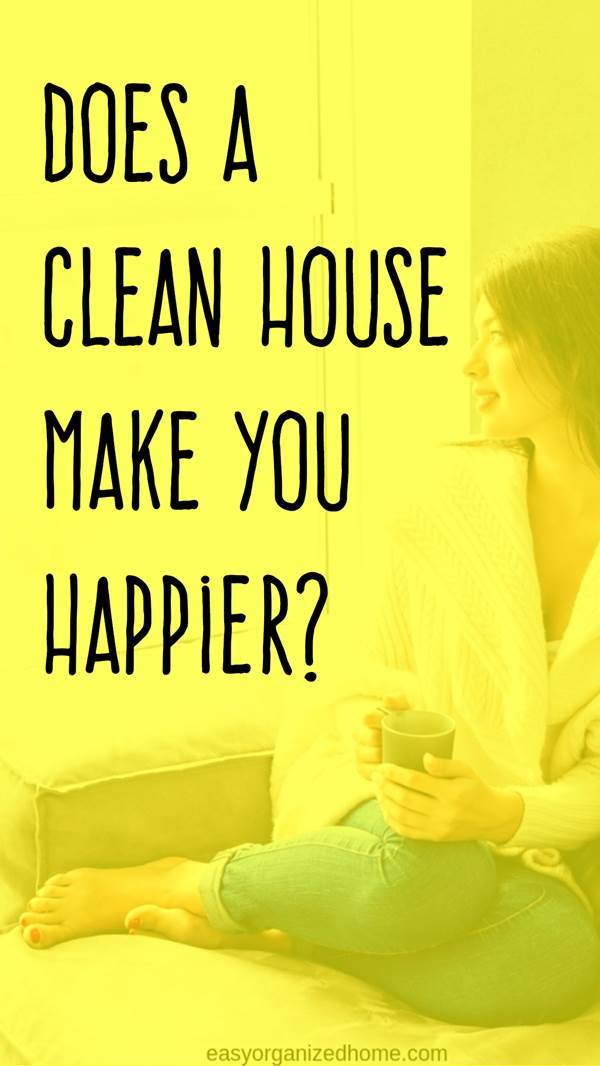 Does a clean house make you happier? Read this post to find out! #cleanhouse #cleanhome #cleaning #cleaningtips #cleaningtricks #cleaninghacks