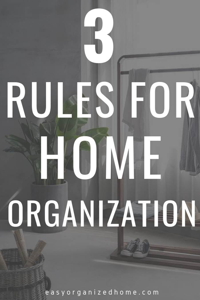 3 simple rules for home organization. how to keep your house organized! #organization #organize #organizing #organizationideas #organizationtips #organizationhacks #organizationideasforthehome #organise #organizedhome #organizingtips #organizingyourhome #organizingclutter #organizingideas #konmari