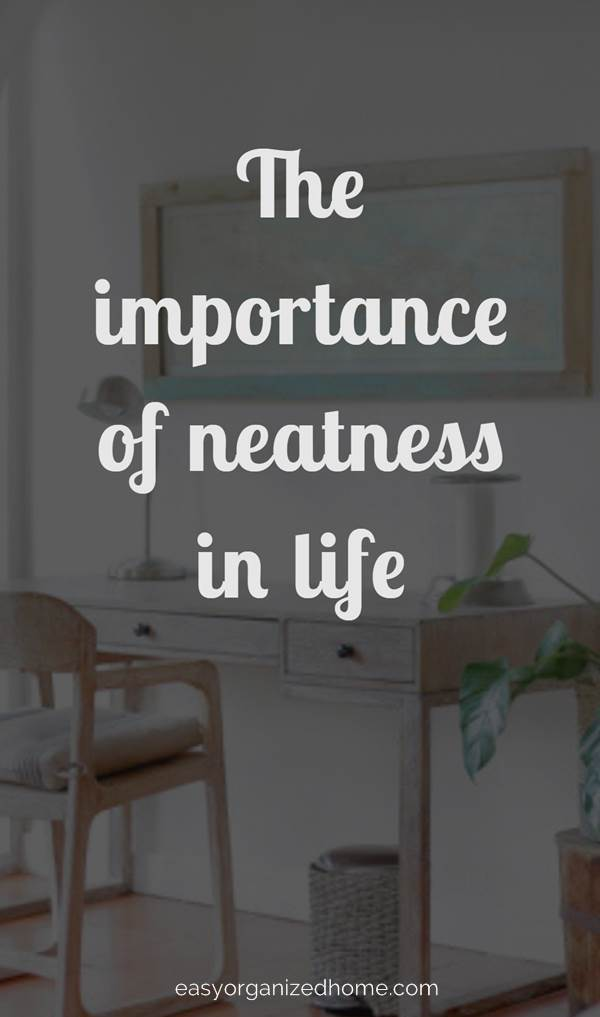 The importance of neatness in life , find out the reason you need to have a clean house. #cleanhouse #cleanhome #cleaning #cleaningtips #cleaningtricks #cleaninghacks