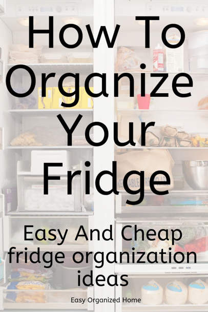 Easy money saving tip...organize your fridge and stop food wastage. Find out how to organize your fridge with these easy steps today. #organization #getorganized #fridgeorganization #organizefridge #refrigeratororganization #organizationhacks #organizationideas #organizationtips