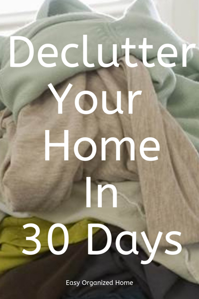 How To Declutter Your Home in One Month! Easy Daily declutter checklist #declutter #declutterhome #declutteringyourhome #30daychallenge #decluttering #clutter #declutterchallenge